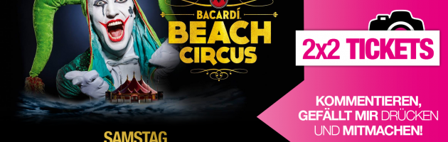 BACARDI BEACH CIRCUS 2015 – das Beachvolleyball Side Event der Superlative