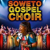"Soweto Gospel Choir ""Faith"" Tour 2016"