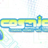 "COSMIC Space Disco -""Coming Home"" mit TRISTAN live & Artyficial live"
