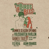 THE BIRDS & THE BEES – Summer Season Opening Party