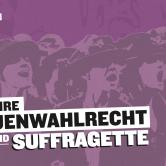 Filmabend zum Weltfrauentag: Suffragette