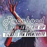 ROCAHOOD WARM UP // 20. APRIL 18