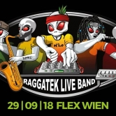 "Raggatek LIVE BAND ""Wien Premiere"" im Flex hosted by Filmriss"