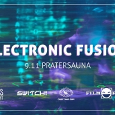ELECTRONIC FUSION – 4 Floors – 4 Crews – 4 Styles! mit Rave On, hausgemacht, Switch! und Psyperience